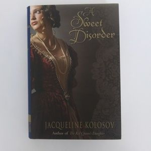 Other - A Sweet Disorder by Jacqueline Kolosov